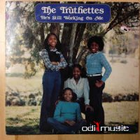 The Truthettes - He's Still Working On Me (Vinyl, LP, Album)
