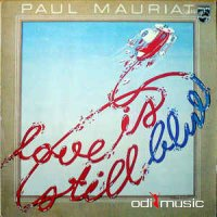 Paul Mauriat - Love Is Still Blue (Vinyl, LP)