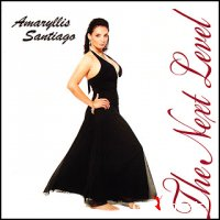 Amaryllis Santiago - The Next Level (2006)