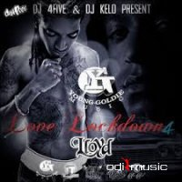 Lloyd - Love Lockdown 4 (Young Goldie Edition)
