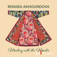Renara Akhoundova - Meeting with the Master (2016)