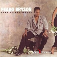 Peabo Bryson - Take No Prisoners (1985)