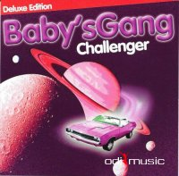 Babys Gang - Challenger (Deluxe Edition) (2016)
