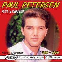 Paul Petersen - Hits & Rarities 1962-1968