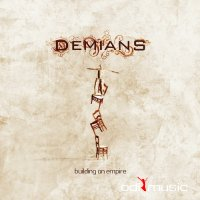 Demians - Building An Empire (2008)