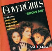 Various - Cover Girls - Show Me (1987; 1991 Canadian Reissue)