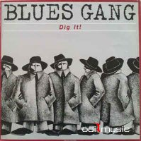 Blues Gang - Dig It! (Vinyl, LP, Album)