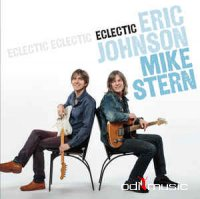 Eric Johnson & Mike Stern - Eclectic (2014)