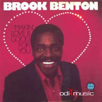 Brook Benton - Makin Love Is Good for You (2014)