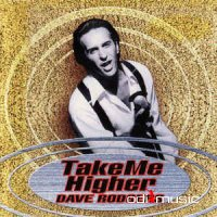 Dave Rodgers - Take Me Higher (CD, Album)