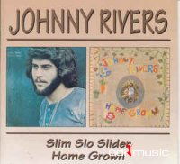 Johnny Rivers - Slim Slo Slider / Home Grown (CD, Album)