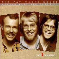 The Pat Terry Group - Heaven Ain't All There Is (Vinyl, LP)