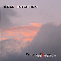 Frank Kinsel - Sole Intention (CD) 2012