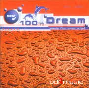 Various - Best Of 100% Dream - Music For Your Mind (2004)