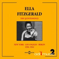 Ella Fitzgerald - The Quintessence New York-Los Angeles-Berlin (1956-1962)