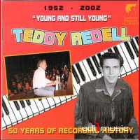 Teddy Redell - Young And Still Young (CD)