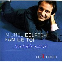 Michel Delpech - Fan de Toi Capitol (CD) 2008