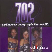 702 - Where My Girls At? (1999) (VLS)