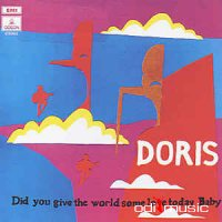 Doris - Did You Give The World Some Love Today, Baby (Vinyl, LP)