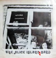 Alice Island Band - Splendid Isolation (Vinyl, LP)