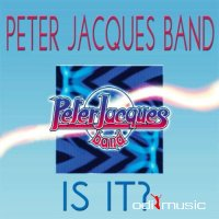 Peter Jacques Band - Is It It (Hits Collection) (2015)