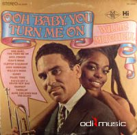 Willie Mitchell - Ooh Baby, You Turn Me On (1967)