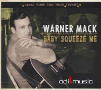 Warner Mack - Baby Squeeze Me (CD) 2011