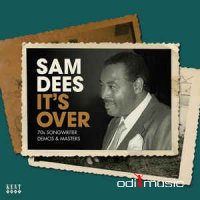 Sam Dees - It's Over (70s Songwriter Demos & Masters) (CD)