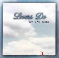 Sam Dees - Lovers Do (CD) 1998