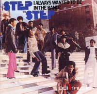 Step By Step - I Always Wanted To Be In The Band (Vinyl, LP)