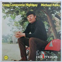 Michael Parks - Long Lonesome Highway (1970)