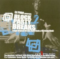 VA - DJ Pogo Presents: Block Party Breaks 2 [Tough Original Breaks, Hard Funk & 70s Funky Rock] (2001)