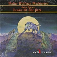 Walter Wolfman Washington & Solar System - Leader Of The Pack (1981)