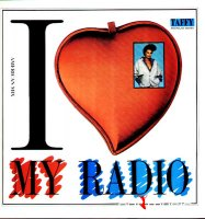 Taffy - I Love My Radio (Midnight Radio) (Vinyl) (12'' Maxi) 1986