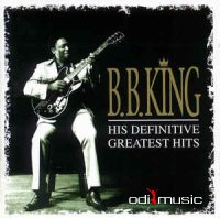 B.B. King - His Definitive Greatest Hits (1999)
