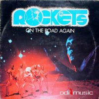 Rockets - On The Road Again (Vinyl, LP, Album) 1978