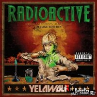 Yelawolf - Radioactive (2011) (Full Album) (Deluxe Edition)
