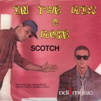 Scotch - In The Mix & More (CD)