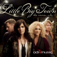 Little Big Town - The Reason Why (2010)