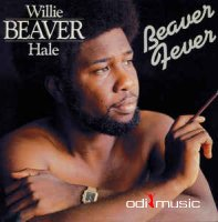 Willie Beaver Hale - Beaver fever (1980)