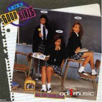 The Good Girls - All for Your Love (1989)