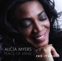 Alicia Myers - Peace Of Mind (2011)