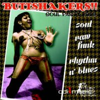 Various - Buttshakers! Soul Party. Vol. 1-9 (2000 - 2013)