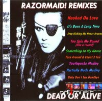 Dead Or Alive - Razormaid Remixes (12'' Mixes Album)