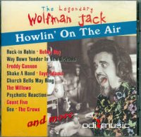 Wolfman Jack - Howlin' On The Air (CD)