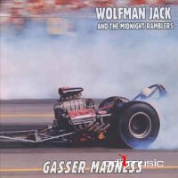 Wolfman Jack & The Midnight Ramblers - Gasser Madness (CD)