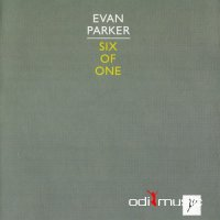 Evan Parker - Six Of One (2002)