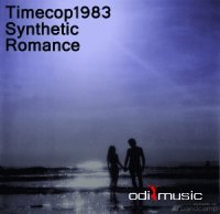 Timecop 1983 - Synthetic Romance (EP) 2014