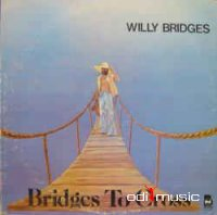 Willy Bridges - Bridges To Cross (Vinyl, LP, Album)