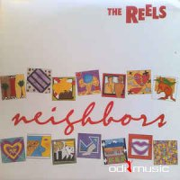 The Reels - Neighbors (Vinyl, LP, Album)
